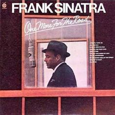 Frank Sinatra - One More For The Road (Vinyl, LP) at Discogs