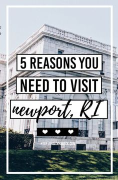 5 Reasons You NEED to Visit Newport, Rhode Island