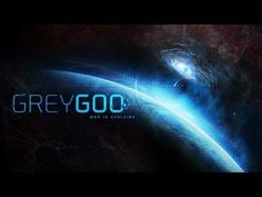 Grey Goo - Official Teaser Trailer Me\DL >new Game that Weta WS team was able to reveal they are working on this AM.