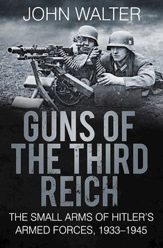 The History Press | Guns of The Third Reich
