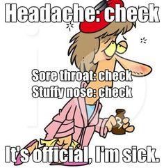I&Apos;M sick. me minus the headache funny sick memes, funny quotes, flu me Funny Sick Memes, Funny Quotes, Funny Pix, Hilarious Stuff, Random Quotes, Funny Cartoons, Qoutes, Feeling Sick Quotes, Im Sick