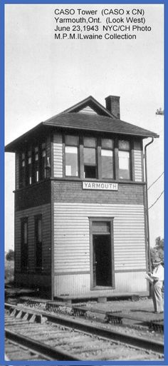 Yarmouth, Ontario - New York Central Railroad System - CHI - Tower for Canadian National & Canada Southern Railways p 1943 - McIlwaine ed