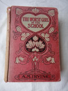 The Worst Girl In The School or The Secret Staff ... A.M Irvine     1920s
