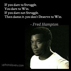 If you dare to struggle
