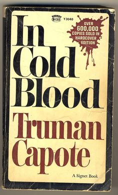 """""""In Cold Blood"""", Truman Capote's 1966 book about the brutal 1959 murders of Herbert Clutter, a farmer in Holcomb, KS, his wife, & two of their four children."""
