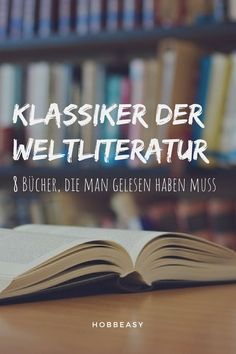 There are some books you just have to read. These classics of . - There are some books you just have to read. These classics of world literature have a formative inf - World Literature, World Of Books, Good Books, Books To Read, My Books, Classic Books, Classic Films, Reading Lists, Book Lists