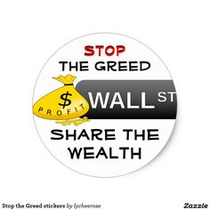 Stop the Greed stickers