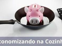 Como Economizar na Cozinha: 5 Dicas para Começar Hoje Mesmo Piggy Bank, Barbecue, Frugal, Kitchen, Food, Amelia, Money, Drink, Cut Watermelon