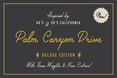 Palm Canyon Drive | Script & Glyphs by RetroSupply Co. on @creativemarket