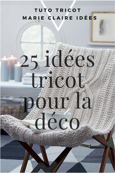 25 tutos tricot pour décorer son intérieur - Marie Claire Idées