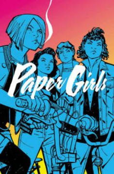 Paper Girls: Volume 1 (Paperback)