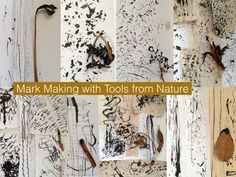 Mark making tools from nature -The Visionary ART Workshop