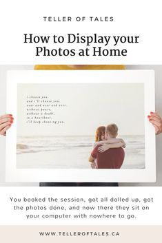 How to Display your Photos at Home Wedding Advice, Wedding Planning, I Choose You, Photo Quotes, Photo Displays, Your Photos, Photo Gifts, Memories, How To Plan