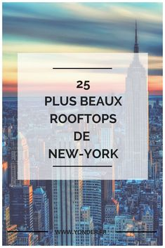 Les 25 plus beaux de rooftops de New York / Yonder