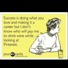 Success is doing what you love...