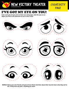 Color each pair of eyes and cut them out. Using tape, stick the eyes on an object you find in your classroom to turn it into a face!