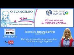 """""""Vícios Morais: 2. Pecado Capital - """"O evangelho & Nós"""" com Rosangela Pires"""
