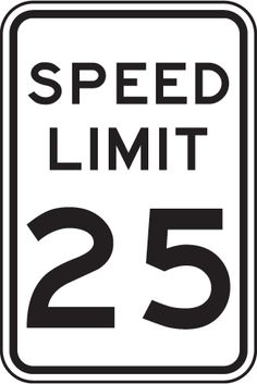 25 MPH Speed Limit Sign MUTCD R2-1