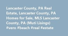 Lancaster County, PA Real Estate, Lancaster County, PA Homes for Sale, MLS Lancaster County, PA (Muti Lisings) #vero #beach #real #estate http://poland.remmont.com/lancaster-county-pa-real-estate-lancaster-county-pa-homes-for-sale-mls-lancaster-county-pa-muti-lisings-vero-beach-real-estate/  #lancaster pa real estate # Lancaster County, PA Real Estate, Homes for Sale MLS Mention Lancaster County to anyone in the United States, and the immediate reaction if that you're talking about a rural…