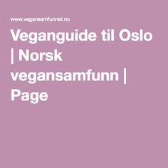 Veganguide til Oslo   Norsk vegansamfunn   Page 2