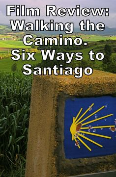 Can a movie inspire you to walk 500 miles? This one can! ---> http://www.mappingmegan.com/film-review-walking-the-camino-six-ways-to-santiago/