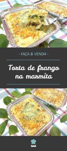 Aprenda a fazer esta torta na marmita e venda com sucesso! #tortasalgada #tortadefrango #comida #receita #receitafácil #marmita #façaevenda