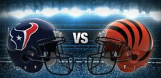 Cincinnati Bengals vs. Houston Texans:Preview and Prediction.