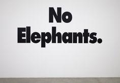 »no elephants« byhaim steinbach Workshop Studio, Typo Design, Contemporary Art, Things I Want, Poetry, Elephants, Printmaking, Random, Gallery
