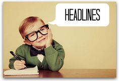 12 most snappy headline writing tips for your blog
