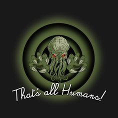 That´s all Humans! by Melonseta