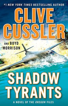 Descargar o leer en línea Shadow Tyrants Libro Gratis PDF/ePub - Clive Cussler & Boyd Morrison, Only Juan Cabrillo and the crew of the Oregon stand between two warring moguls and global havoc in this thrilling. Free Pdf Books, Free Ebooks, Ebooks Online, Clive Cussler, Software, Believe, Electronic, Journey, Age
