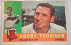 I will sell my 1960 Bobby Thomson Topps #153 for $4.00