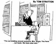 Friday Funny Overdue Books is part of Library humor - Lolcats Thank you Mr Stratton, whoever you are Your cartoon is all over the net, but I can't find anything about you, unless this is your book (in that case RIP) Charles Schulz Interview) Library Memes, Library Quotes, Library Books, Library Chair, Librarian Humor, Teacher Librarian, Naughty Librarian, I Love Books, Good Books