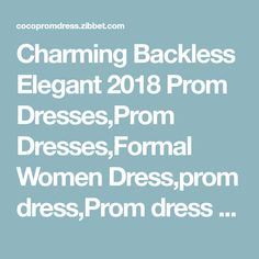 Charming Backless Elegant 2018 Prom Dresses,Prom Dresses,Formal Women Dress,prom dress,Prom dress F120