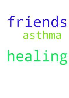 Dear Friends please pray for healing - Dear Friends please pray for healing from asthma Posted at: https://prayerrequest.com/t/TAO #pray #prayer #request #prayerrequest