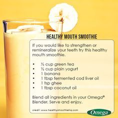 Healthy Mouth Smooth     Healthy Mouth Smoothie for a Healthier Mouth - TastyTipTuesday with Omega Juicers!  https://www.pinterest.com/pin/17310779794235614/  Also check out: http://kombuchaguru.com