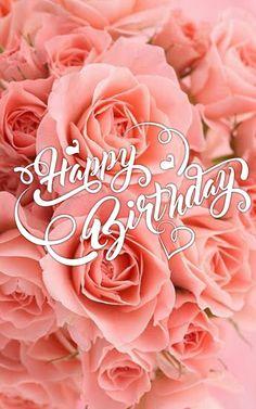 Happy Birthday Art, Happy Birthday Wishes Cards, Birthday Messages, Birthday Images, Birthday Quotes, Birthday Cards, Happy B Day, Beautiful Flowers, Birthdays