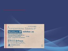 Motilium Tablets for Treatment of Gastroparesis, Nausea and Vomiting