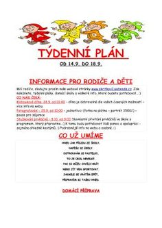 TÝDENNÍ PLÁN - OD 14. DO 18. ZÁŘÍ (264275) Preschool, Classroom, How To Plan, Education, Reading, September, Literature, Biology, Preschools