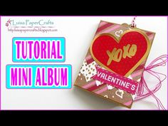 Tutorial Mini Album con una hoja de Scrapbook para San Valentín | Scrapbooking Luisa PaperCrafts - YouTube