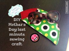 Easy Last Minute DIY Mother's Day Sunglasses Keeper: Craft Four ✂️✂️