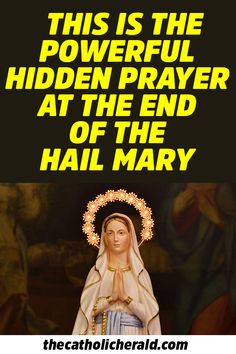 This is the Powerful Hidden Prayer at the End of the Hail Mary Rosary Prayer, God Prayer, Power Of Prayer, Prayers To Mary, Catholic Prayers, Catholic Beliefs, Christianity, Prayer For Financial Help, Daily Catholic Mass