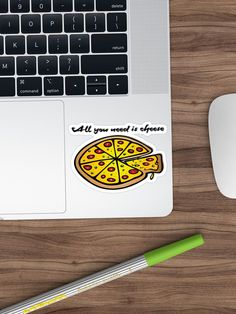 """""""All you need is cheese, and pizza!"""" Sticker by cool-shirts 