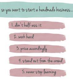 5 tips for starting/running a handmade business #business #tips #handmade #advice