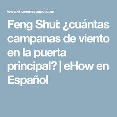 Feng Shui: ¿cuántas campanas de viento en la puerta principal? | eHow en Español