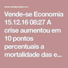 Vende-se  Economia 15.12.16 08:27 A crise aumentou em 10 pontos percentuais a mortalidade das empresas no Brasil, informam o Sebrae e a FGV.  Vejam esta gráfico divulgado pelo Estadão: um terço dos negócios no país está fechando as portas em dois anos.