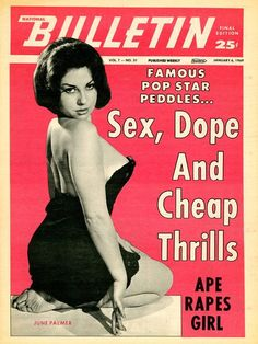 NATIONAL BULLETIN - Sex, Dope and Cheap Thrills #pulp #tabloid #magazine