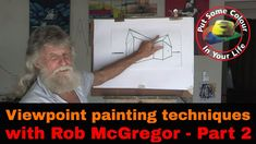 Part 2 of Rob McGregor's viewpoint and perspective tutorial video is now available via our YT channel - check it out! Painting Tips, Painting Techniques, Learn To Paint, Best Artist, New Artists, Art Tips, Your Life, Art Tutorials, Perspective