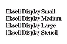 Font News [New Font Release] Eksell Display was originally designed by the legendary s...
