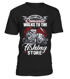 Long Romantic Walks!!   fishing kayak, funny fishing shirts, women fishing shirts, fishing shirts for men #fishing #fishingshirt #fishingquotes #hoodie #ideas #image #photo #shirt #tshirt #sweatshirt #tee #gift #perfectgift #birthday #Christmas
